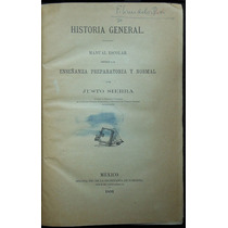 Historia General. Manual Escolar - Justo Sierra