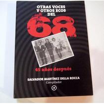 Otras Voces Y Otros Ecos Del 68 Salvador Martinez Della Roca