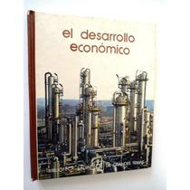 El Desarrollo Económico. Biblioteca Salvat De Grandes Temas