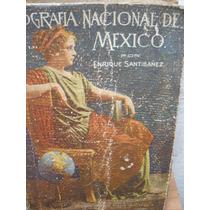 Antiguo Libro De Geografia De Mexico De Los 50`s