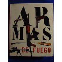 Armas De Fuego Gran Libro Sobre Pistola Revolveres Escopeta