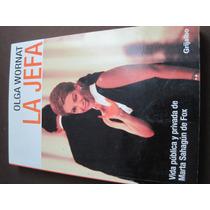 La Jefa. Olga Wornat