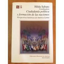 H. Sábato Ciudadanía Política Y Organización De Las Naciones