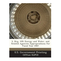 S. Hrg. 109: Energy And Water, And, U S Government Printing