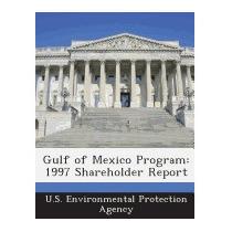 Gulf Of Mexico Program: 1997 Shareholder, U S Environmental