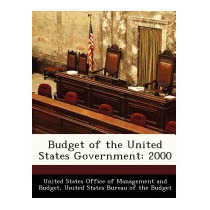 Budget Of The United States Government: 2000