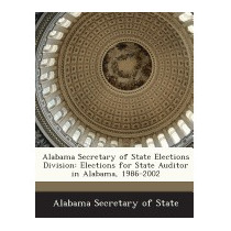 Alabama Secretary Of State Elections Division: Elections