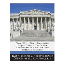 Cirrus Parcel Model Comparison Project, Phase, Ruei-fong Lin