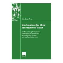 Vom Traditionellen China Zum Modernen, Chih-chieh Tang