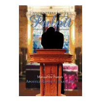 Frustrated In The Pulpit: Manual For Pastors, Randy Beale