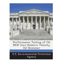 Performance Testing Of Oil Mop Zero, U S Environmental