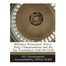 Military Personnel: Active Duty Compensation, U S Government