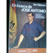 En Busca De Jose Antonio Autor Ian Gibson España Vv4