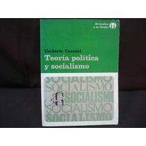 Umberto Cerroni, Teoría Política Y Socialismo, 2ª. Ed.