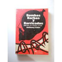Bombas Bardas Y Barricadas Anthony Esler.+