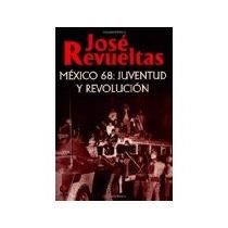 Libro Mexico 68 Juventud Y Revolucion