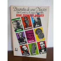 Biografia De Una Nacion Jose Fuentes Mares
