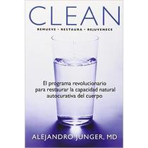 Clean: El Programa Para Restaurar La Capacidad Natural