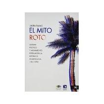 Libro El Mito Roto Sistema Politico Y Movimiento Popular En