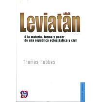 Leviatan O La Materia, Forma Y Poder - Thomas Hobbes / Fce