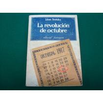 León Trotsky, La Revolución De Octubre