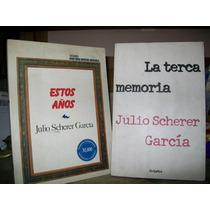 Pack De 2 Libros - Esos Años Y La 3ra Memoria -julio Schere