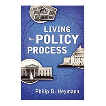 Living The Policy Process, Philip B Heymann