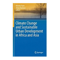 Climate Change And Sustainable Urban, Belinda Yuen