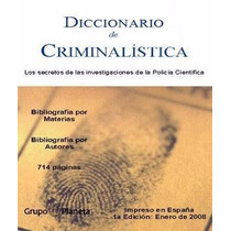 Diccionario De Criminalistica - Libro
