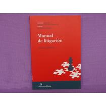 Leticia Lorenzo, Manual De Litigación, Ediciones Didot.