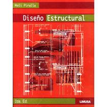 Diseño Estructural 2/ed - Roberto Meli Piralla / Limusa