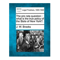 Pro Rata Question: What Is The True Policy Of, J W Brooks