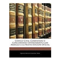 Cdigo Civil: Comentado Y Concordado, Quinto Mucius Scaevola