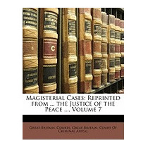 Magisterial Cases: Reprinted From ..., Britain Courts Great