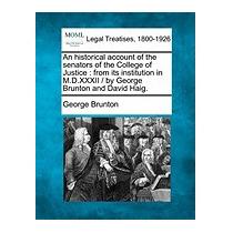 Historical Account Of The Senators Of The, George Brunton