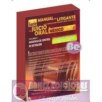 Serie Manual Del Litigante Y El Juicio Oral En Mexico 1dvd-r
