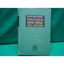 Principios De Derecho Procesal Penal Mexicano.