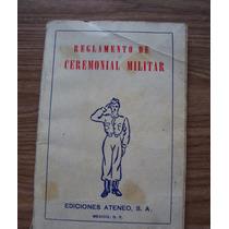 Reglamento De Ceremonial Militar-edit-ateneo-libros Selectos