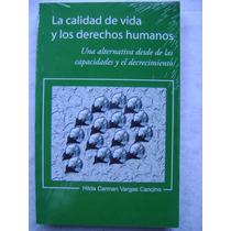 La Calidad De Vida Y Los Derechos Humanos - H Vargas Cancino