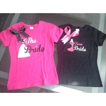 Despedida De Soltera Playeras Bride Bridesmaid