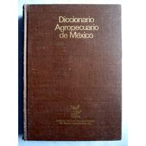 Diccionario Agropecuario De México