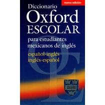 Diccionario Oxford Escolar Para Estudiantes Mexicanos De Ing