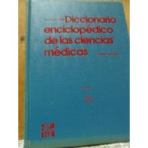 Diccionario Enciclopédico De Las Ciencias Médicas 5 Tomos