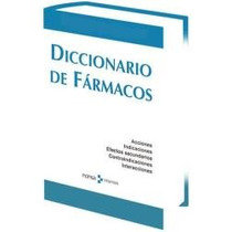 Diccionario De Farmacos 1 Vol Ed. Monsa