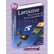 Diccionario Enciclopedico Larousse 2013 1 Tomo + Tarjeta