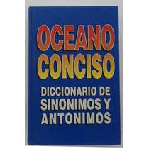 Oceano Conciso Diccionario Sinónimos Y Antonimos