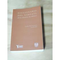 Diccionario Del Náhuatl, Isbn: 978-970-32-4793-6