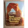 Gran Diccionario De Bellezas Naturales De Reader