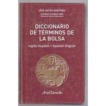Diccionario De Términos De La Bolsa Martínez Y Alcaraz Varó