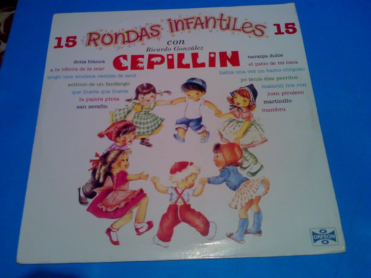 Disco Lp - Cepillin 15 Rondas Infantiles - $ 150.00 en MercadoLibre